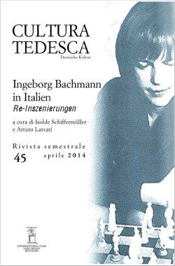 Ingeborg Bachmann in Italien. Re-Inszenierungen